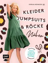 Kleider Jumpsuits & Röcke nähen