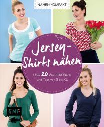Nähen Kompakt - Jersey - Shirts nähen
