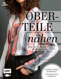 Oberteile nähen-Tops, Shirts, Blusen und Co. in Größe 34-46