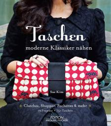 Taschen: Moderne Klassiker nähen