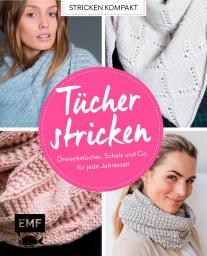 Tücher stricken - Stricken kompakt
