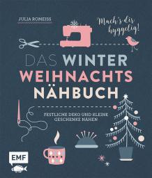 Das Winter Weihnachts Nähbuch