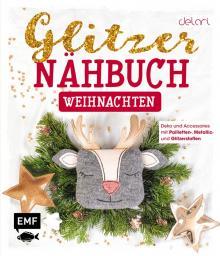 Das Glitzer-Nähbuch Weihnachten