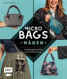 Micro Bags Nähen