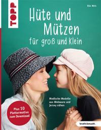 Hüte und Mützen nähen