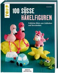 100 süße Häkelfiguren
