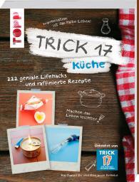 Trick 17 Küche