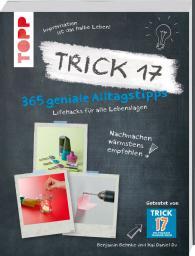 Trick 17 365 geniale Alltagstipps
