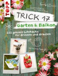 Trick 17 Garten & Balkon