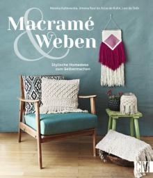 Macramè und Weben