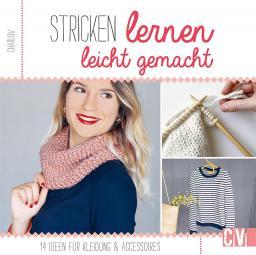 Stricken lernen leicht gemacht - Kleidung & Accessoires