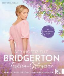 Der inoffizielle Bridgerton Fashion-Styleguide