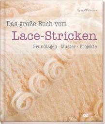 Das große Buch vom Lace-Stricken