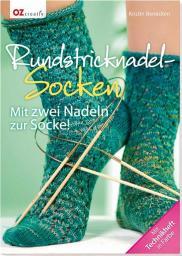 Rundstricknadel-Socken Mit zwei Nadeln zur Socke!
