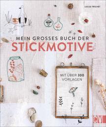 Mein großes Buch der Stickmotive