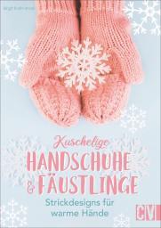 Kuschelige Handschuhe & Fäustlinge