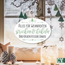 Alles für Weihnachten stricken & häkeln