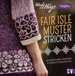 Woolly Hugs Fair Isle Muster stricken