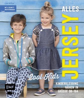 Alles Jersey - Cool Kids: Kinderkleidung nähen