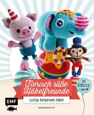 Großhandel Tierisch süße Häkelfreunde im Zirkus