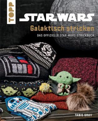 Star Wars Galaktisch stricken