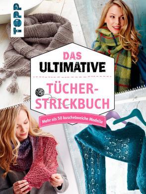Großhandel Das ultimative Tücher-Strickbuch