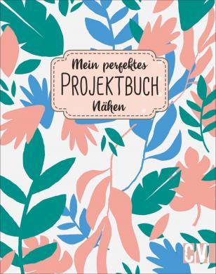 Großhandel Mein perfektes Projektbuch. Nähen