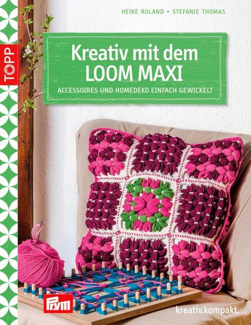 Großhandel Kreativ mit dem LOOM MAXI