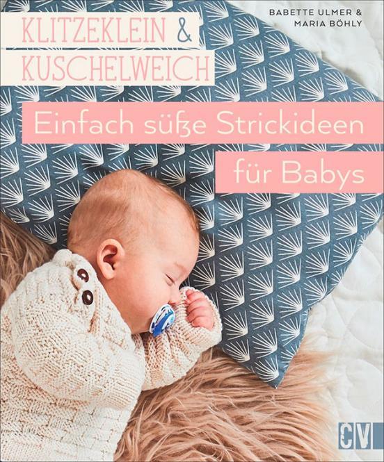 Großhandel klitzeklein&kuschelweich - Einfach süße Strickideen für Baby