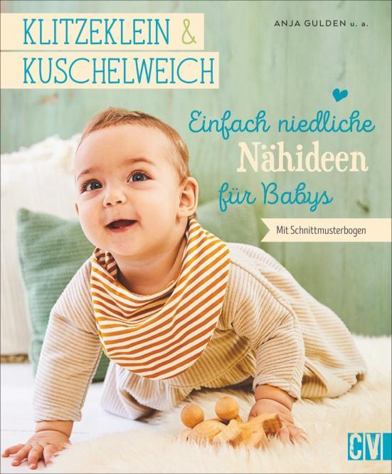Großhandel klitzeklein&kuschelweich Einfach niedliche Nähideen für Baby