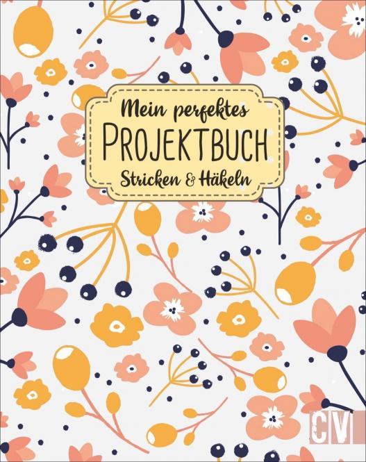 Großhandel Mein perfektes Projektbuch. Stricken & Häkeln
